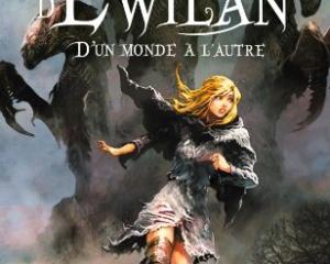 La Quête d'Ewilan – Tome 1