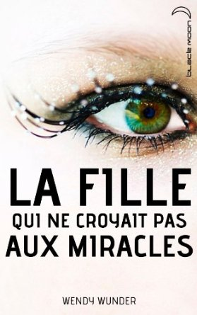Fille miracle
