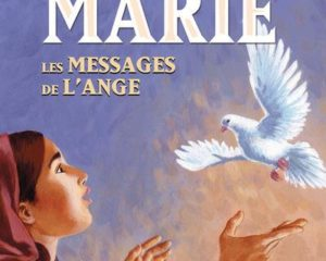 Marie – Les Messages de l'ange