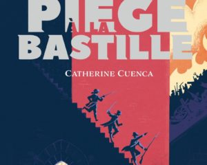 Piège à la Bastille