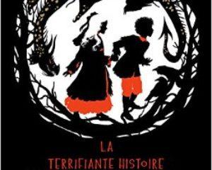La Terrifiante Histoire de Hansel et Gretel